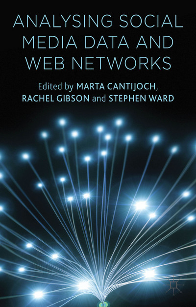 "Cover of ""Analysing Social Media Data and Web Networks"""